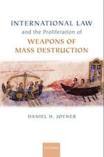 International Law and the Proliferation of Weapons of Mass Destruction (Oxford Monographs in International Law)