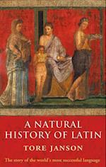Natural History of Latin af Merethe Damsgaard Sorensen, Tore Janson, Nigel Vincent