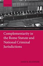 Complementarity in the Rome Statute and National Criminal Jurisdictions (International Courts & Tribunals Series)