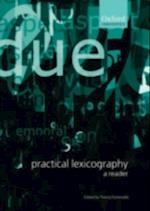 Practical Lexicography: A Reader
