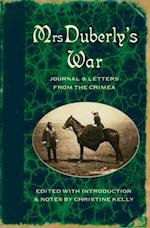 Mrs Duberly's War: Journal and Letters from the Crimea, 1854-6 af Christine Kelly, Frances Isabella Duberly