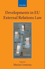 Developments in EU External Relations Law (Collected Courses of the Academy of European Law)
