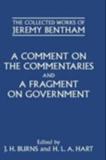 Comment on the Commentaries and A Fragment on Government (The Collected Works of Jeremy Bentham)