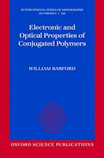 Electronic and Optical Properties of Conjugated Polymers (INTERNATIONAL SERIES OF MONOGRAPHS ON PHYSICS)