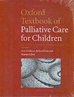 Oxford Textbook of Palliative Care for Children (Oxford Textbook)