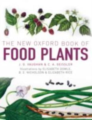 New Oxford Book of Food Plants af Catherine Geissler