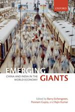 Emerging Giants: China and India in the World Economy
