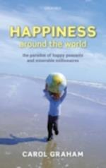 Happiness Around the World: The paradox of happy peasants and miserable millionaires