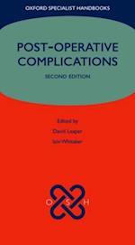 Post-operative Complications (Oxford Specialist Handbooks)