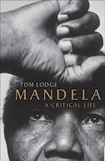 Mandela: A Critical Life af Tom Lodge