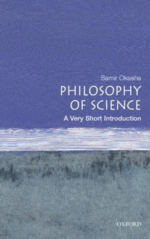 Philosophy of Science: A Very Short Introduction af Samir Okasha