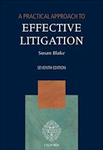 Practical Approach to Effective Litigation 7/e