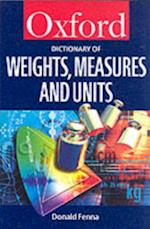 Dictionary of Weights, Measures, and Units (Oxford Quick Reference)
