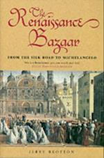 Renaissance Bazaar: from the Silk Road to Michelangelo