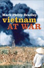 Vietnam at War af Mark Philip Bradley