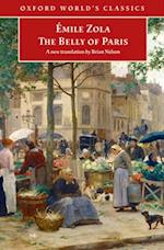 Belly of Paris (OXFORD WORLD'S CLASSICS)