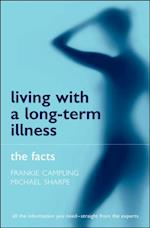 Living with a Long-term Illness: The Facts (Facts)