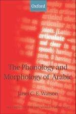 Phonology and Morphology of Arabic (Phonology of the World's Languages)