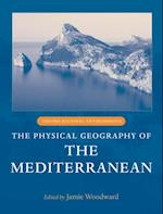 Physical Geography of the Mediterranean (Oxford Regional Environments)