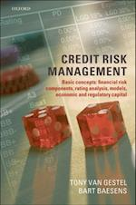Credit Risk Management: Basic Concepts: Financial Risk Components, Rating Analysis, Models, Economic and Regulatory Capital af Bart Baesens