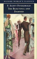 Beautiful and Damned (OXFORD WORLD'S CLASSICS)