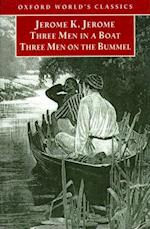 Three Men in a Boat and Three Men on the Bummel af Jerome K. Jerome