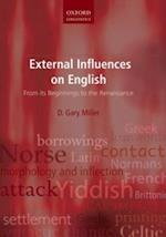 External Influences on English: From its Beginnings to the Renaissance