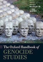Oxford Handbook of Genocide Studies (Oxford Handbooks in History)