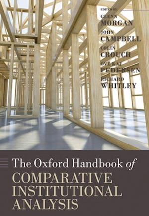 Oxford Handbook of Comparative Institutional Analysis af Richard Whitley, Glenn Morgan, Colin Crouch