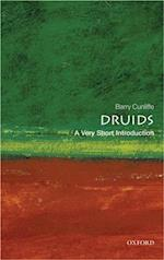 Druids: A Very Short Introduction (VERY SHORT INTRODUCTIONS)