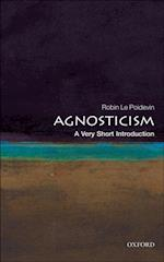 Agnosticism: A Very Short Introduction (VERY SHORT INTRODUCTIONS)