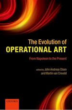 Evolution of Operational Art: From Napoleon to the Present