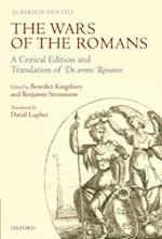 Wars of the Romans: A Critical Edition and Translation of De Armis Romanis