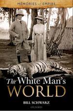 White Man's World (Memories of Empire)