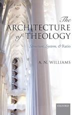 Architecture of Theology: Structure, System, and Ratio