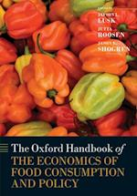 Oxford Handbook of the Economics of Food Consumption and Policy (Oxford Handbooks in Economics)