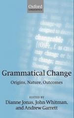 Grammatical Change: Origins, Nature, Outcomes
