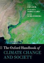 Oxford Handbook of Climate Change and Society (Oxford Handbooks in Politics & International Relations)