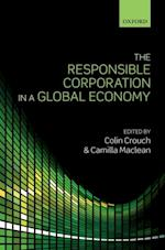 Responsible Corporation in a Global Economy