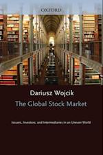 Global Stock Market: Issuers, Investors, and Intermediaries in an Uneven World
