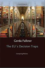 EU's Decision Traps: Comparing Policies