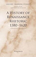 History of Renaissance Rhetoric 1380-1620 (Oxford-Warburg Studies)