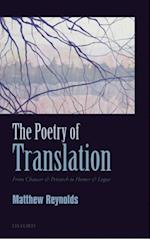 Poetry of Translation: From Chaucer & Petrarch to Homer & Logue
