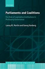 Parliaments and Coalitions: The Role of Legislative Institutions in Multiparty Governance (Comparative Politics)