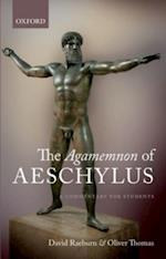 Agamemnon of Aeschylus: A Commentary for Students af David Raeburn