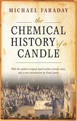 Chemical History of a Candle: With an Introduction by Frank A.J.L. James af Michael Faraday