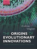 Origins of Evolutionary Innovations: A Theory of Transformative Change in Living Systems