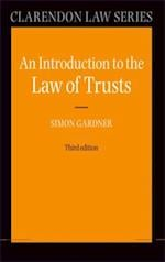 Introduction to the Law of Trusts (Clarendon Law Series)