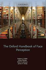 Oxford Handbook of Face Perception (Oxford Library of Psychology)
