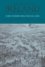 New History of Ireland, Volume III: Early Modern Ireland 1534-1691 (NEW HISTORY OF IRELAND)